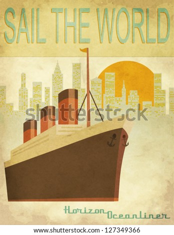 Sail the World Vintage poster with an ocean-liner and cityscape