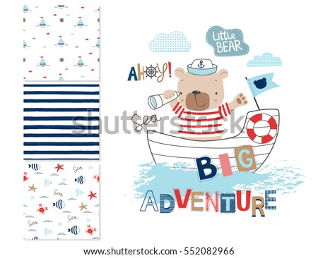 Sailor bear and 3 seamless patterns. Sailor bear. Cartoon vector illustration. Can be used for kid's clothing. Use for print design, surface design, fashion kids wear