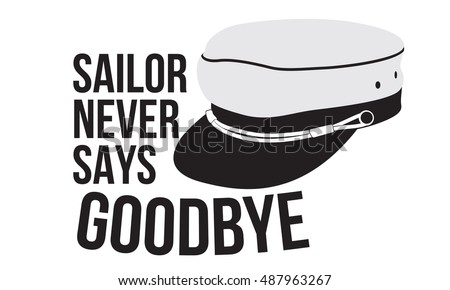 sailor never says goodbye