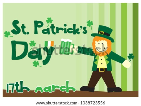 Saint Patrick Cartoon character stand and holding a green beer glass and shamrock plant with