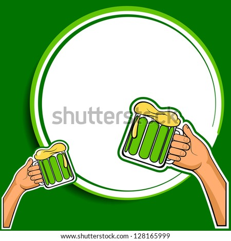 Saint Patrick's Day background or greeting card with two hands holding beers making a toast and space for your message. EPS 10.