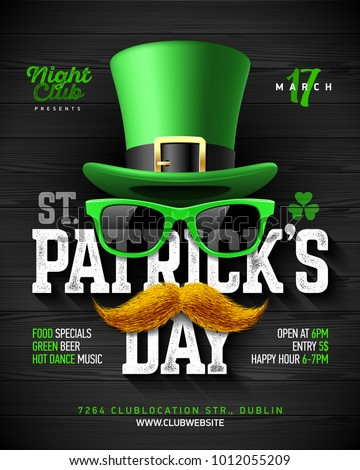 Saint Patrick's Day, Feast of Saint Patrick party poster design, 17 March celebration invitation with vintage lettering, leprechaun hat, green sunglasses and orange mustache, vector illustration