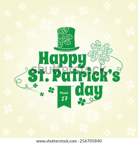 Saint Patrick's Day lettering on a patterned background. Vector illustration. Editable. #256705840