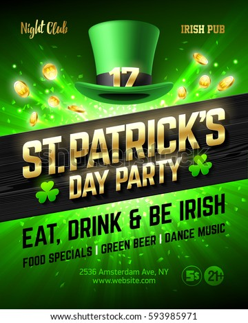 Saint Patrick's Day party celebration poster design, 17 March nightclub invitation with leprechaun hat, gold lettering, coins on bright shining green background. Eat, drink and be Irish, vector