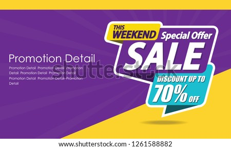 Sale banner template design, poster, This Weekend Special Offer Sale, discounts, up to 70% off. Vector illustration. Store label. Communication poster