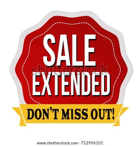 Sale extended label or sticker on white background, vector illustration