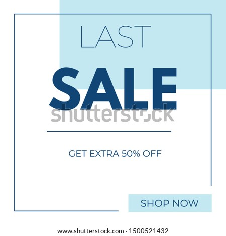 Sale square banner for social media mobile apps, banner, advertisement, flyer, newspaper ad, magazine ad, website. Last sale, get extra 50% off discount promo backgrounds with abstract pattern. Vector
