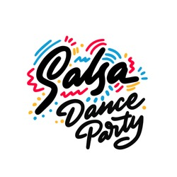 Salsa Dance Party lettering hand drawing design. May be use as a Sign, illustration, logo or poster.