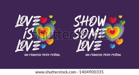 San Francisco Pride Festival Designs. Typographic Logo. Gay Lesbian Bisexual Transgender Parade. Heart Shaped Colorful Symbol. Vector Illustration.