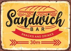 Sandwich bar poster design in retro style. Vector sign for fast food restaurant. Vintage food banner.