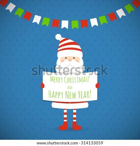 Santa Claus holding a congratulatory poster. Vector illustration.