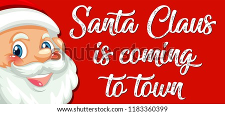 stock-vector-santa-claus-is-coming-to-town-illustration