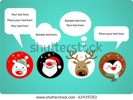 Santa Claus, Reindeer, polar bear and penguin with speech bubbles