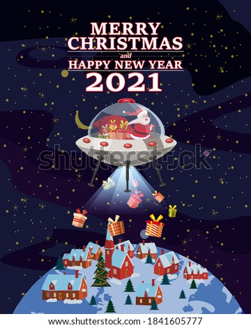 Santa Claus Van with text Merry Chrismas and Happy New Year 2021 flying in UFO spaceship flying saucer delivering shipping gifts