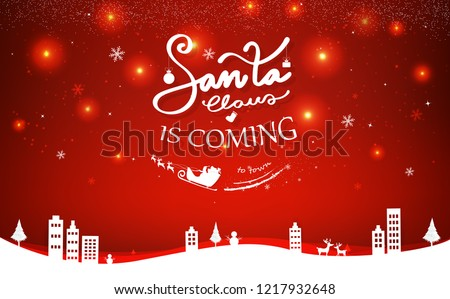 Santa is coming, postcard, Merry Christmas and happy new year, stars blinking night scene poster, calligraphy, decoration in winter season holiday abstract background vector illustration