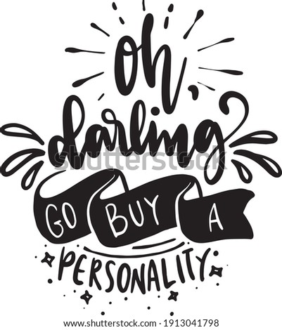 sassy lettering quotes poster