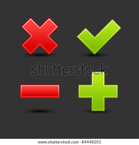 Satin smooth web 2.0 button validation icons with drop black shadow on gray background