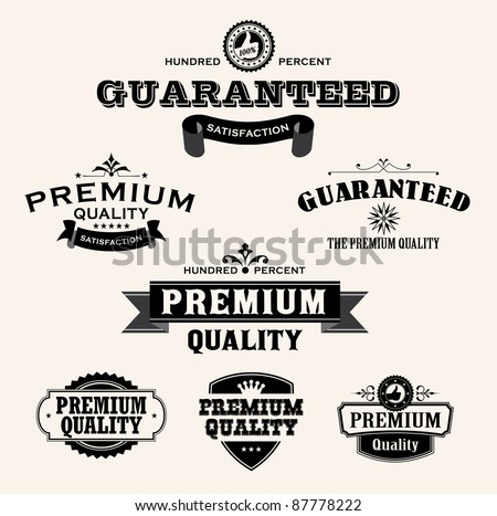 Satisfaction Guarantee Label and Vintage Premium Quality collection - stock vector