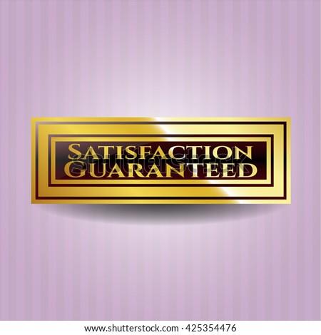 Satisfaction Guaranteed golden emblem