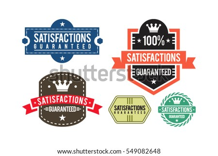 Satisfactions guaranteed set of vintage design labels and badges