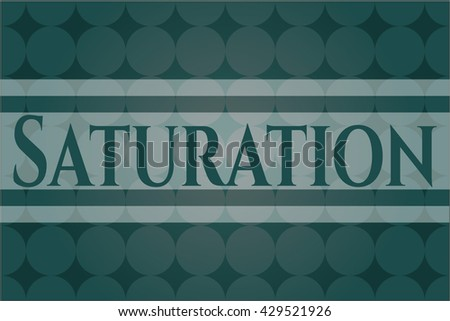 Saturation banner or poster