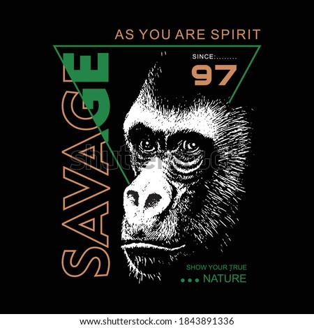 savage as you are spirit slogan with gorilla illustration, typography - vector Stock photo ©