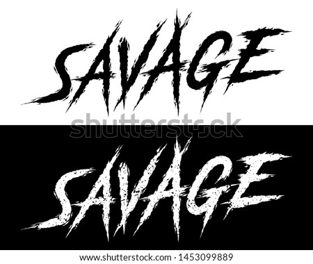 Savage. Set of 2 Brush painted letters on isolated background. Black and white, solid and distressed. Vector illustration for t shirt design, print, poster, icon, web, gym, fitness wear. Stock photo ©
