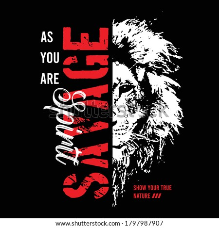 savage slogan typography with lion face illustration, vector Stock photo ©