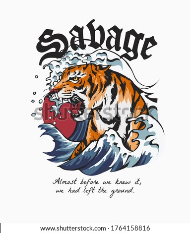 savage slogan with tiger in ocean wave illustration Stock photo ©