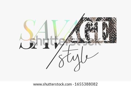 savage style slogan rainbow foil print on snake skin background Stock photo ©
