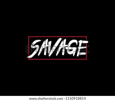 SAVAGE Typography Dots Brush Grunge Tee Graphic Stock photo ©