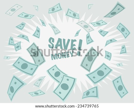 Save money business background. Money falling from above. Vector Illustration.