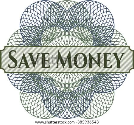 Save Money inside money style emblem or rosette
