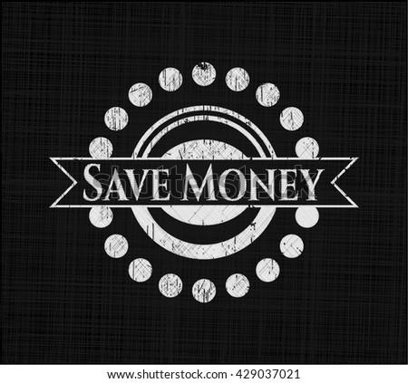 Save Money on chalkboard