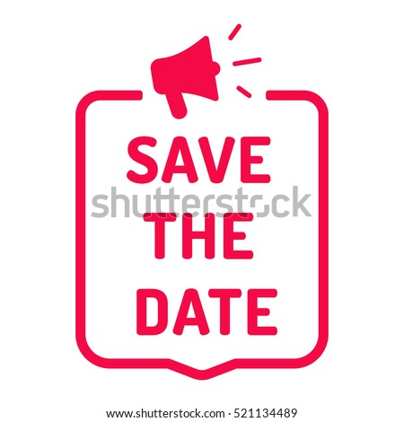 Save the date. Badge with megaphone icon. Flat vector illustration on white background.