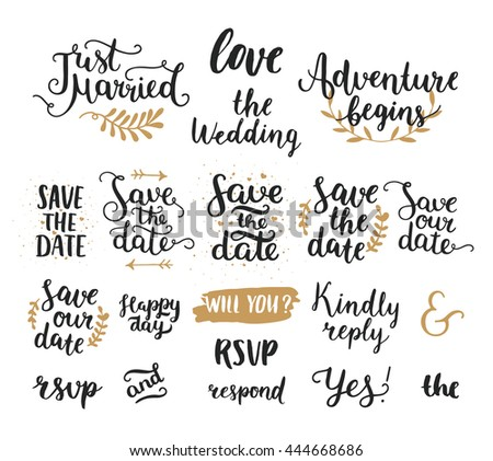 Save the date collection with hand drawn lettering, ampersands and catchwords. Vector set for design wedding invitations, photo overlays and cards #444668686