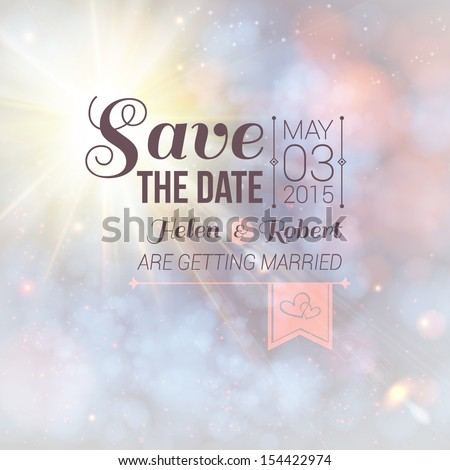Save the date for personal holiday. Wedding invitation on a lovely soft background. Vector image.