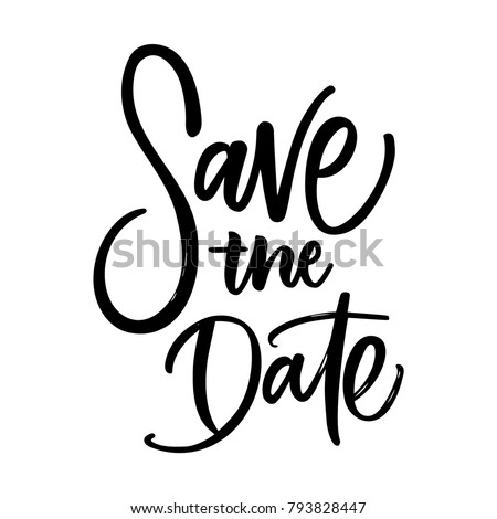 SAVE THE DATE LETTERING. WEDDING LETTERING. VECTOR BRUSH HAND LETTERING. WEDDING TYPOGRAPHY PHRASE. TYPE TEXT ART WORDS Photo stock ©