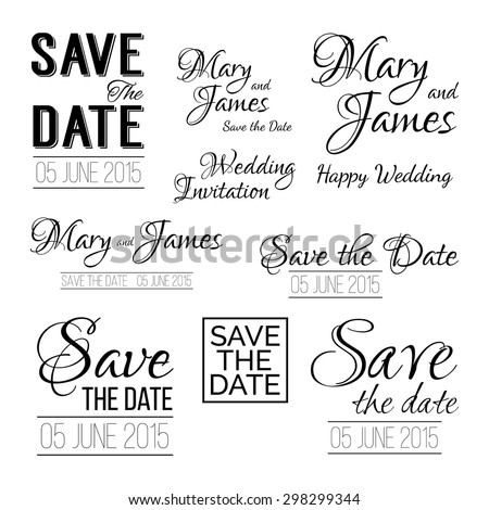 Save the date logos. Set of wedding invitation vintage typographic design elements