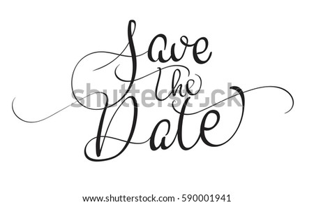Save the date text isolated on white background. calligraphy and lettering