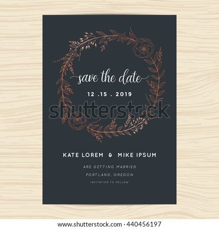 Save the date, wedding invitation card template decorate with copper color flower wreath. Vector illustration.