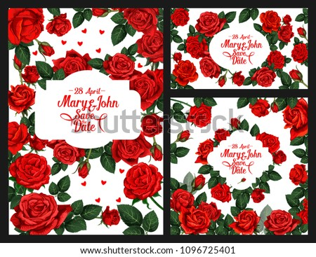 Save the Date wedding invitation cards of roses flowers and floral frames with bride and bridegroom names. Vector flourish red flowers and blooming blossoms design for marriage or engagement party