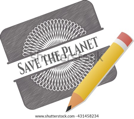 Save the Planet pencil draw