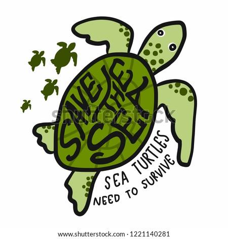Save the sea , sea turtles need to survive cartoon vector illustration doodle style