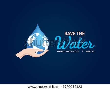save the water world water day