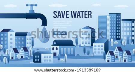 Save water- horizontal banner or landing page. Pipe with tap and valve. Large drop of water. City landscape with buildings, trees. Urban problems, water supply, environmental protection. Flat Vector Foto stock ©
