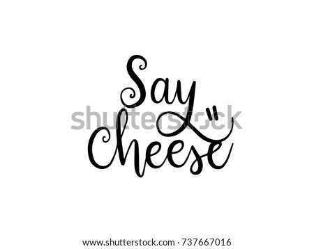 Say Cheese Calligraphy Hand Lettering Vector ストックフォト ©