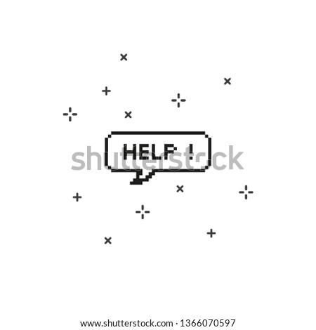 Say help in speech bubble 8 bit pixel art on white background vector illustration.