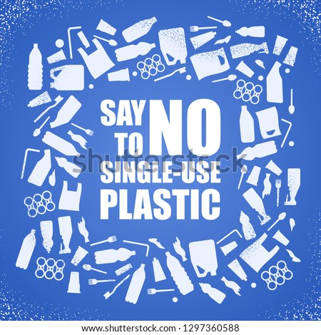 Say no to single-use plastic. Problem plastic pollution. Ecological poster. Banner composed of white plastic waste bag, bottle and text on blue background.