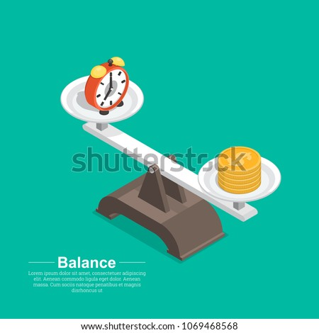 Scales with hours and a coin.Concept time and money.Balance between work and the given time.Isometry.3D.Vector illustration in flat style.